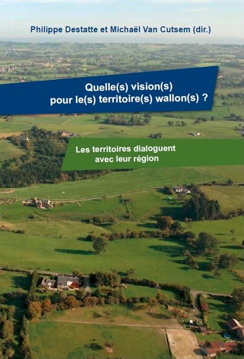 Ph-Destatte_M-Van-Cutsem_Visions-Territoires-wallons