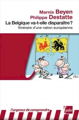 Beyen-Marnix_Destatte-Philippe_La-Belgique-va-t-elle-disparaitre